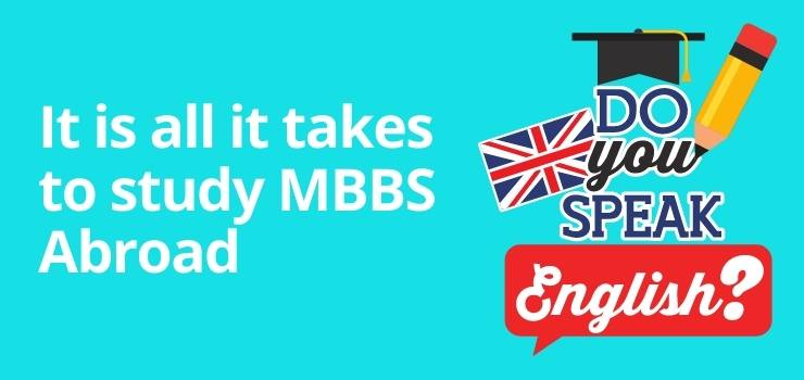 It is all it takes to study MBBS abroad